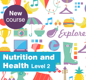 Nutrition and Health (Level 2)
