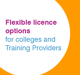 Flexible licence options for Colleges and Training Providers